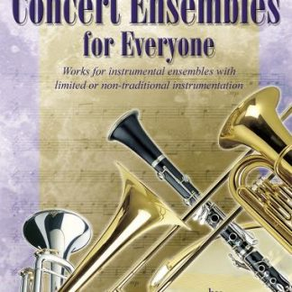 Concert Ensembles for Everyone