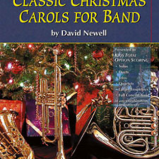 Classic Christmas Carols for Band and/or Choir